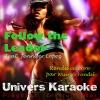 Follow the Leader Rendu célèbre par Wisin Yandel feat Jennifer Lopez Version karaoké Single