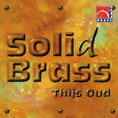 Solid Brass - Brass Band Soli Deo Gloria & Thijs Oud MP3 Download