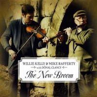 The New Broom (feat. Donal Clancy) by Willie Kelly & Mike Rafferty on Apple Music