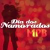 Dia Dos Namorados (MPB)