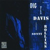 Dig feat Sonny Rollins Remastered