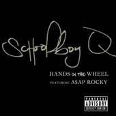 Schoolboy Q - Hands on the Wheel (feat. A$AP Rocky)