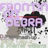 Frontin' on Debra (DJ Reset Mash Up) - Single ジャケット写真