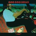 The Goo Goo Dolls - Out of Sight