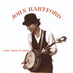 John Hartford - The Girl I left Behind Me