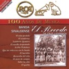 100 Años de Música Banda Sinaloense el Recodo de Cruz Lizárraga