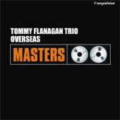Tommy Flanagan Trio - Willow Weep for Me