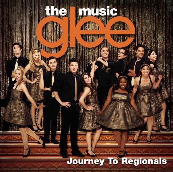 Glee The Music Journey to Regionals - EP Glee Cast CD cover