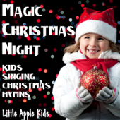 Magic Christmas Night - Kids Singing Christmas Hymns