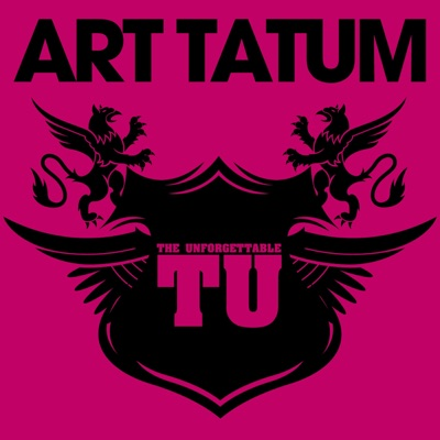 The Unforgettable Art Tatum - Art Tatum