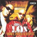 songs like Money, Power & Respect (feat. DMX & Lil' Kim)