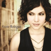 Carrie Rodriguez - I Cry For Love