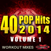40 POP Hits 2014, Vol. 1 (Unmixed Workout Mixes For Running, Jogging, Fitness & Exercise) - Various Artists - Various Artists