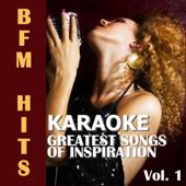 Karaoke: Greatest Songs of Inspiration, Vol. 1