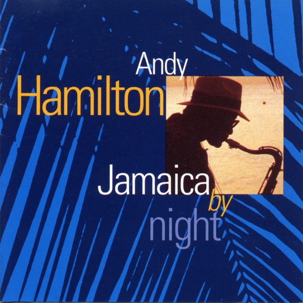 Andy Hamilton - Nobody Knows The Trouble I've Seen