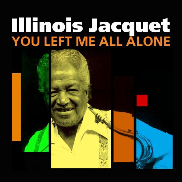 Illinois Jacquet With Alan Dawson - Go Power!