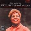 You Better Go Now  - Etta Jones