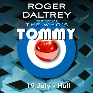 Roger Daltrey Performs The Who's Tommy (19 July 2011 Hull, UK) [Live] Mp3 Download