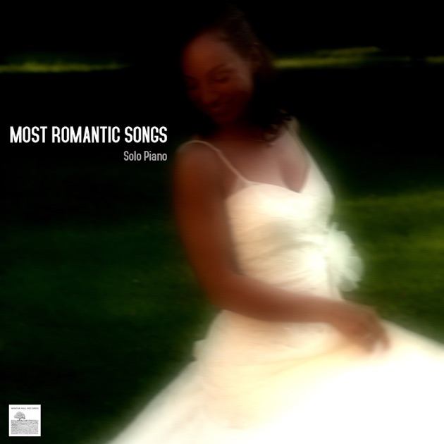 Most Romantic Songs Solo Piano