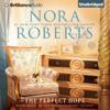 The Perfect Hope: Inn BoonsBoro Trilogy, Book 3 (Unabridged) - Nora Roberts