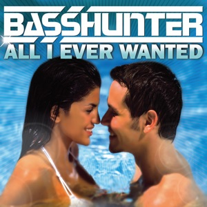 Basshunter - All I Ever Wanted (Wideboys Electro Edit)