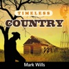 Icon Timeless Country: Mark Wills