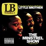 Little Brother featuring Joe Scudda - Lovin' It (feat. Joe Scudda)