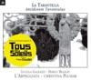 La Tarantella: Antidotum Tarantulae (Extraits de la bande originale du film
