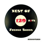 Best of French Songs, 129 Hits Remastered