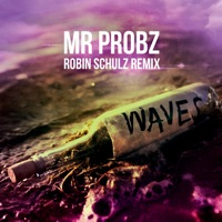 Waves - Mr. Probz
