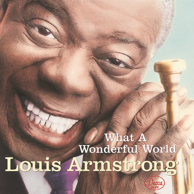 What a Wonderful World - Louis Armstrong song