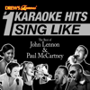 Drew's Famous #1 Karaoke Hits: Sing Like The Best of John Lennon & Paul McCartney - The Karaoke Crew