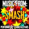 Music From: Smash, Studio All-Stars