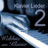 Welthits am Klavier - Teil 2 - Klavier Lieder