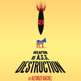 Weapon of a.S.S. Destruction (Unabridged) audiobook