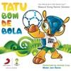 Tatu Bom de Bola Mister Jam Remix Single
