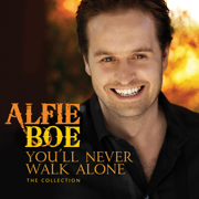 You'll Never Walk Alone - The Collection - Alfie Boe - Alfie Boe