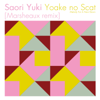 Yoake No Scat (Melody for a New Dawn) [Marsheaux Remix] - Saori Yuki