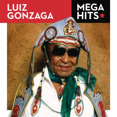 Mega Hits - Luiz Gonzaga - Luiz Gonzaga