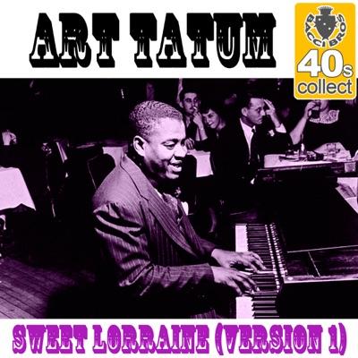 Sweet Lorraine (Version 1) [Remastered] - Single - Art Tatum