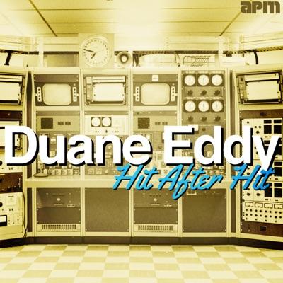 Duane Eddy - Hit After Hit - Duane Eddy