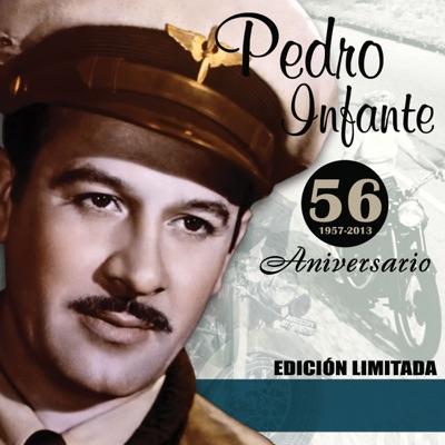 56 Aniversario - Pedro Infante