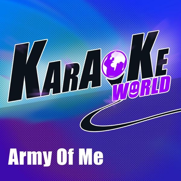 Army of Me (Originally Performed by Christina Aguilera) [Karaoke Version] - Single