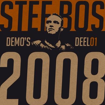 Demo's Deel 01 2008 - Stef Bos