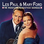Les Paul & Mary Ford - The Poor People of Paris