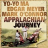 Appalachian Journey, Alison Krauss, Edgar Meyer, James Taylor, Mark O'Connor & Yo-Yo Ma