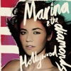 Hollywood - Single, Marina and The Diamonds