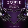 Love or Hate (Zowie vs. Sebastien Grainger) - Single, Zowie & Sebastien Grainger