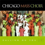 Chicago Mass Choir - Holy Ghost Power