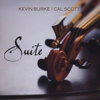 Suite by Kevin Burke & Cal Scott on Apple Music